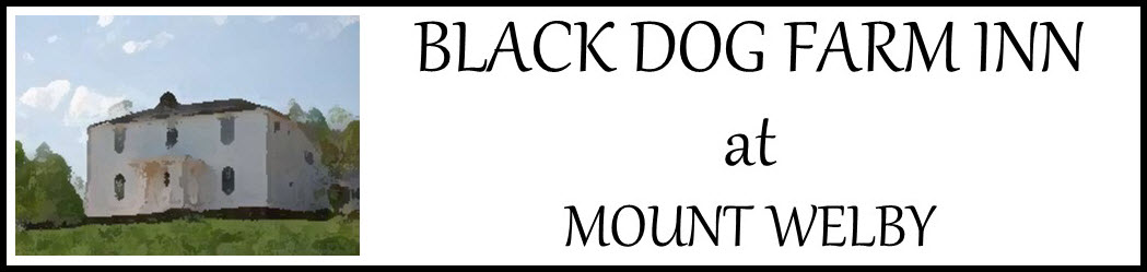 Black Dog Farm Inn at Mount Welby